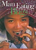 img - for Man Eating Bugs: The Art and Science of Eating Insects book / textbook / text book