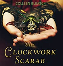 The Clockwork Scarab: A Stoker & Holmes Novel, Book 1 Audiobook by Colleen Gleason Narrated by Jayne Entwistle