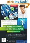 Apps programmieren f�r iPhone und iPa...