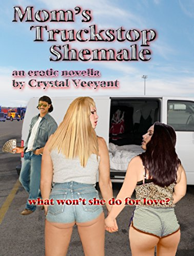 Mom's Truckstop Shemale (Crystal Veeyant compare prices)
