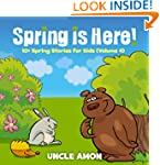 Spring is Here! 10+ Spring Stories fo...
