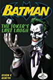 Chuck Dixon Batman: Joker's Last Laugh
