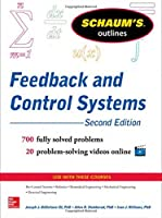 Schaum's Outline of Feedback and Control Systems, 2nd Edition (Schaum's Outline Series)