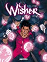Wisher, tome 1 : Nigel