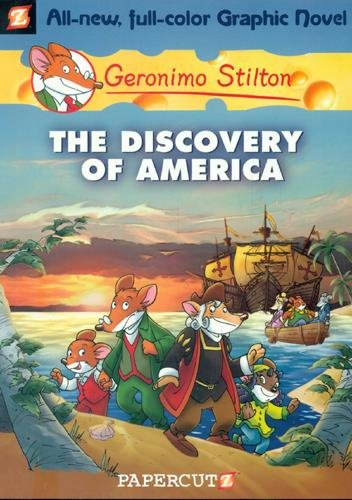 The Discovery of America: 1: 01 (Geronimo Stilton)