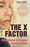 The X Factor: Confessions of a