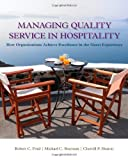 img - for Managing Quality Service In Hospitality: How Organizations Achieve Excellence In The Guest Experience book / textbook / text book