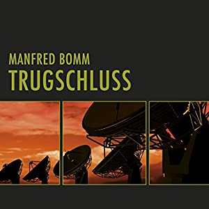 Trugschluss (August Häberle 3) Hörbuch