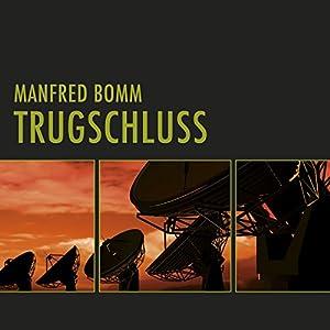 Trugschluss. Der dritte Fall für August Häberle Audiobook