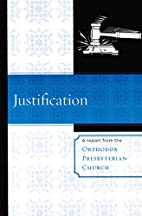 Justification (A Report from the Orthodox…
