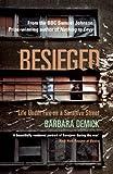 Besieged: Life Under Fire on a Sarajevo Street