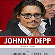 American Legends: The Life of Johnny Depp (       UNABRIDGED) by Charles River Editors Narrated by Morley Shulman