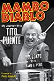 Joe Conzo Mambo Diablo: My Journey with Tito Puente
