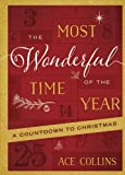 img - for The Most Wonderful Time of the Year: A Countdown to Christmas book / textbook / text book