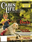 Cabin Life Cabin Living
