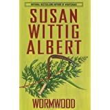 Wormwood  (China Bayles Mystery)