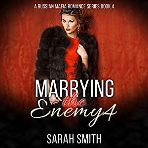 Marrying the Enemy 4 Audiobook
