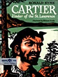 Cartier: Finder of The St. Lawrence