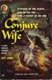 Conjure Wife (044111749X) by Leiber, Fritz