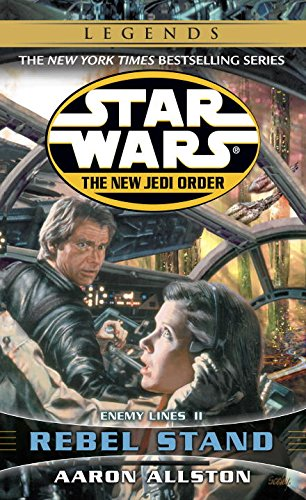 Rebel Stand: Enemy Lines 2 (Star wars: The New Jedi Order)