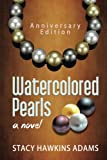 img - for Watercolored Pearls book / textbook / text book