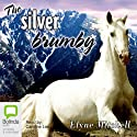 The Silver Brumby: The Silver Brumby, Book 1 Audiobook by Elyne Mitchell Narrated by Caroline Lee