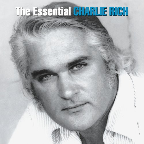 Charlie Rich - Feel Like Going Home The Essential Charlie Rich - Zortam Music