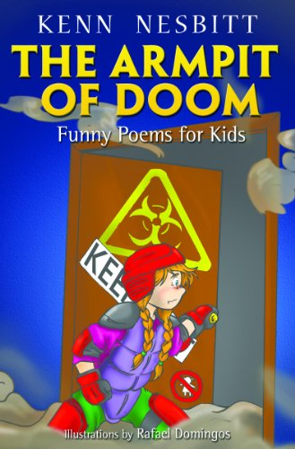 The Armpit of Doom: Funny Poems for Kids