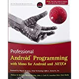 Professional Android Programming with Mono for Android and .NET / C#by Wallace B. McClure
