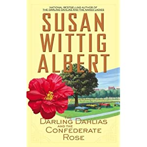 The Darling Dahlias and the Confederate Rose