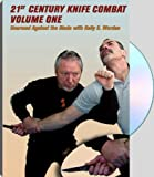 img - for 21st CENTURY KNIFE COMBAT, VOLUME ONE; Unarmed Against the Blade book / textbook / text book