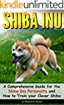 SHIBA INU: A Comprehensive Guide for...