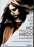 Don't Be Afraid ( No Tengas Miedo ) ( Mi fovasai (Do Not Be Afraid) ) [ NON-USA FORMAT, PAL, Reg.0 Import - Spain ]