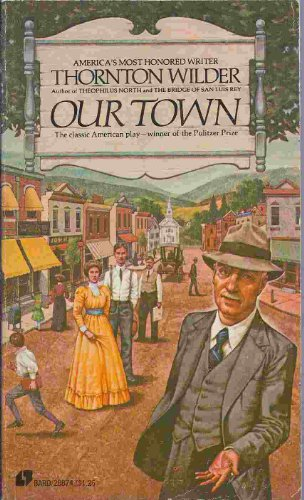 a book review of thornton wilders our town Rate, review and discuss our town: a play in three acts by thornton wilder for free at read print.