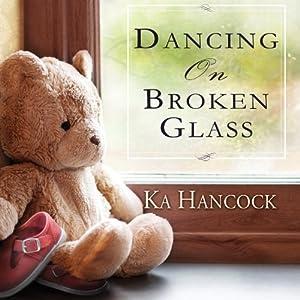 Dancing on Broken Glass Audiobook