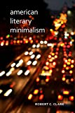 Image of American Literary Minimalism