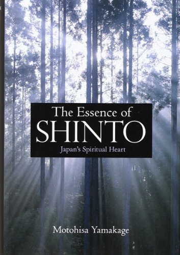 The Essence of Shinto: Japan's Spiritual Heart 1st edition by Yamakage, Motohisa (2012) Hardcover