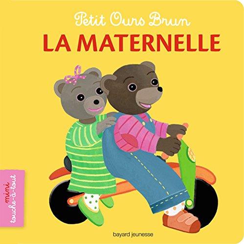 Petit Ours Brun (x) : La maternelle