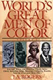 img - for World's Great Men of Color, Volume I: Asia and Africa, and Historical Figures Before Christ, Including Aesop, Hannibal, Cleopatra, Zenobia, Askia the Great, and Many Others book / textbook / text book