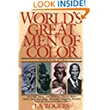World's Great Men of Color, Volume I: Asia and Africa, and Historical Figures Before Christ, Including Aesop,...