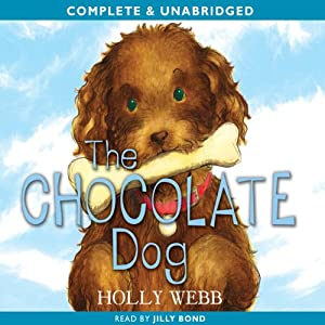 The Chocolate Dog | [Holly Webb]