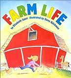 By Elizabeth Spurr Farm Life (1st First Edition) [Hardcover]