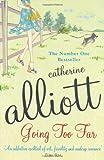 Going Too Far Catherine Alliott