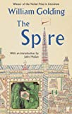 The Spire: With an introduction by John Mullan