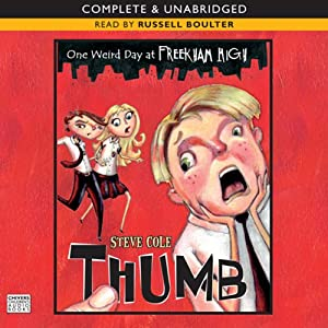 One Weird Day at Freakham High: Thumb | [Steve Cole]