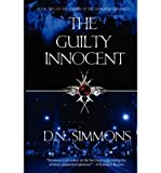 [ { THE GUILTY INNOCENT: KNIGHTS OF THE DARKNESS CHRONICLES } ] by Simmons, D N (AUTHOR) Aug-22-2012 [ Paperback ]