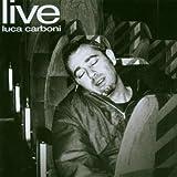 echange, troc Luca Carboni - Luca Carboni Live