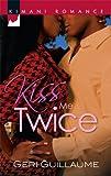 img - for Kiss Me Twice (Kimani Romance) book / textbook / text book