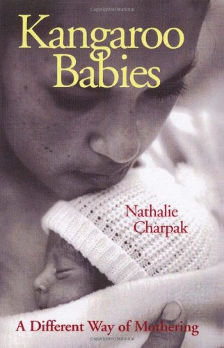 Kangaroo Babies: A Different Way of Mothering