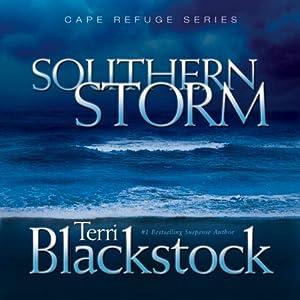 Southern Storm: Cape Refuge Series #2 | [Terri Blackstock]